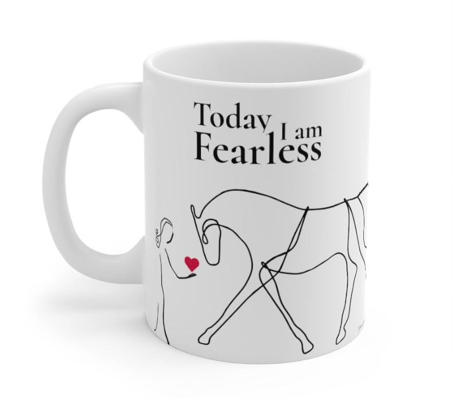 Today i am Fearless Equestrian Mug